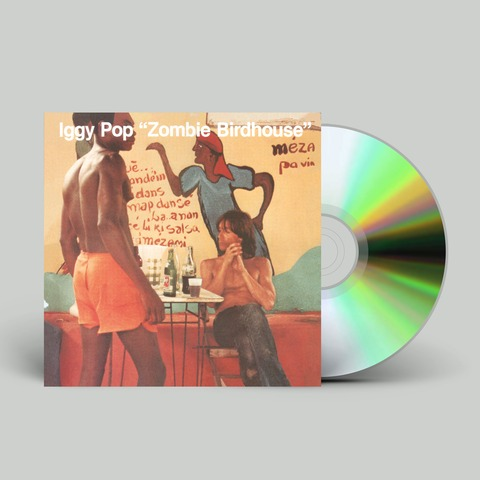 √Zombie Birdhouse von Iggy Pop - CD jetzt im Caroline Shop